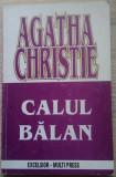 Agatha Christie / CALUL BĂLAN