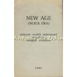 New Age (Noua Era). Miscare Oculta Indreptata Impotriva Religiei Crestine