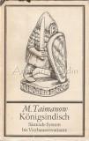 Konigsindisch. Samisch-System Bis Vierbauern-Variante - Mark Taimanov