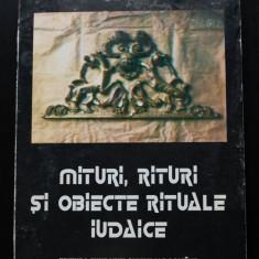 Lya Benjamin; Irina Cajal-Marin; Hary Kuller - Mituri, rituri și obiecte iudaice