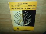 PSIHOLOGIE JUDICIARA -NICOLAE MITROFAN,VOICU ZDRENGHEA,TUDOREL BUTOI