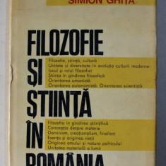 FILOZOFIE SI STIINTA IN ROMANIA de SIMION GHITA , 1970