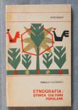 Romulus Vulcănescu - Etnografia: știința culturii populare