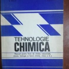 Tehnologie chimica manual pentru licee de chimie industriala