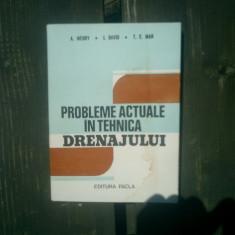 Probleme actuale in tehnica drenajului - A. Wehry, i. David, T. E. Man