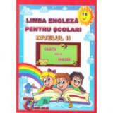 Limba engleza pentru scolari. Nivelul II -Alexandra Ciobanu