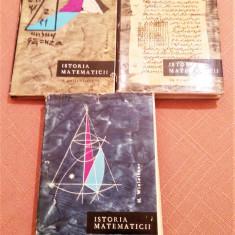 Istoria Matematicii. 3 Volume - E. Kolman, A. P. Iuskevici, H. Wieleitner