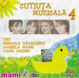 CD Teo / Mihaela Rădulescu / Daniela Nane / Oana Cuzino – Cutiuța Muzicală 4