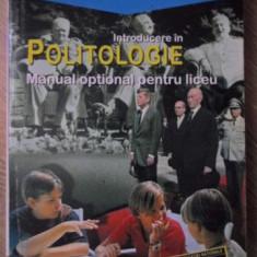INTRODUCERE IN POLITOLOGIE. MANUAL OPTIONAL PENTRU LICEU - ALINA MUNGIU PIPPIDI
