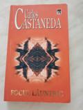 Carlos Castaneda - Focul Lăuntric