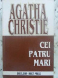 CEI PATRU MARI - AGARHA CHRISTIE