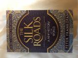 The Silk Road, Peter Frankopan, Bloomsbury 2016, noua
