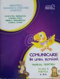 Comunicare in limba romana. Manual pentru clasa I, partea a II-a