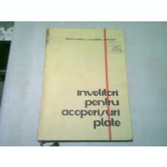 INVELITORI PENTRU ACOPERISURI PLATE - MIRCEA ENESCU