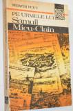 Pe urmele lui Samuil Micu - Clain  Serafim Duicu