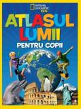 Atlasul lumii pentru copii. National geographic/***