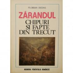 Zarandul: Chipuri si fapte din trecut - Florian Dudas