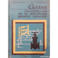 Cartea muncitorului de la distributia gazelor naturale