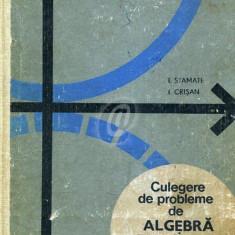 Culegere de probleme de algebra si analiza matematica pentru licee