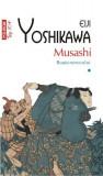 Musashi Vol. I Roata norocului (Top 10)   Eiji Yoshikawa
