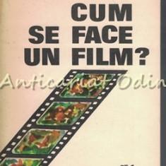 Cum Se Face Un Film ? - Ioan Lazar