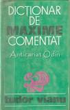 Cumpara ieftin Dictionar De Maxime Comentat - Tudor Vianu