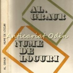 Nume De Locuri - Al. Graur - Tiraj: 4300 Exemplare