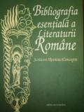 BIBLIOGRAFIA ESENTIALA A LITERATURII ROMANE- DAN GRIGORESCU. DORINA GRASOIU... BUC. 2003