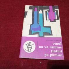 ALEXANDRU STOENESCU - OMUL NU VA RAMANE TINTUI PE PAMANT