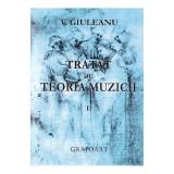 Tratat de teoria muzicii volumul II | Giuleanu V.