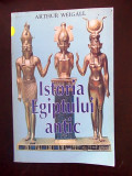 Cumpara ieftin ISTORIA EGIPTULUI ANTIC- ARTHUR WEIGALL- r6c