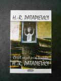 H. R. PATAPIEVICI - CERUL VAZUT PRIN LENTILA