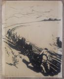 Tarani cu plug tras de boi// litografie Marcel Chirnoaga, exemplar de artist