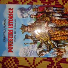 povestiri istorice 139pagini/ilustratii/an2005- dumitru almas