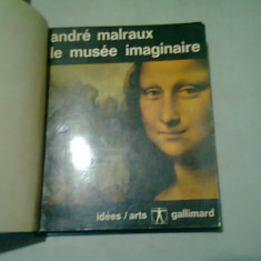 LE MUSEE IMAGINAIRE-ANDRE MALRAUX