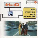 CD Hi-Q – Dă Muzica Mai Tare !!!, original, holograma, muzica electronica