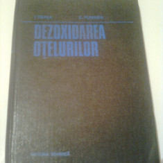 DEZOXIDAREA OTELURILOR  ~ IOSIF TRIPSA / CONSTANTIN PUMNEA