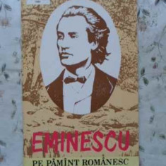 EMINESCU PE PAMANT ROMANESC SI IN DURATA ETERNA - VICTOR CRACIUN, VASILE SMARAND
