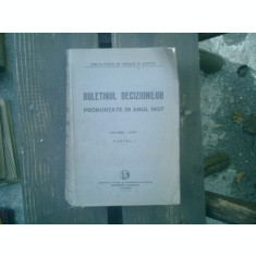 Buletinul deciziunilor pronuntate in anul 1937 volumul LXXIV partea I