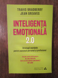 Inteligenta Emotionala 2.0/ Jean Greaves, Travis Bradberry