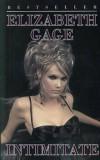 Cumpara ieftin Intimitate/Elizabeth Gage