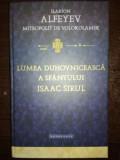 Lumea duhovniceasca a Sfantului Isaac Sirul- Ilarion Alfeyev