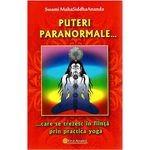 Puteri paranormale care se trezesc in fiinta prin practicarea yoga