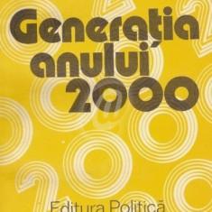Generatia anului 2000. Scenarii de juventologie prospectiva