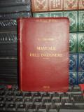 G. COLOMBO - MANUALE DELL'INGEGNERE / MANUALUL INGINERULUI , HOEPLI , 1919