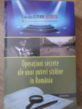 OPERATIUNI SECRETE ALE UNOR PUTERI STRAINE IN ROMANIA-DAN-SILVIU BOERESCU