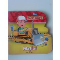 Masini  - Handy Manny (carte educativa pentru copii)