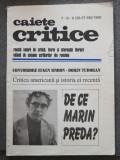 Caiete critice nr. 7-8-9/ 56-57-58/ 1992 (De ce Marin Preda? ș.a.)