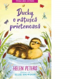 DUCKY, O RATUSCA PRIETENOASA. Helen Peters