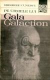 Pe urmele lui Gala Galaction